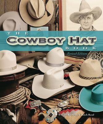The Cowboy Hat Book By Reynolds, William/ Rand, Ritch