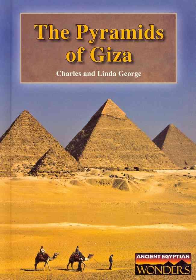The Pyramids of Giza By George, Charles/ George, Linda
